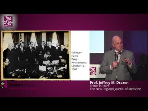 The Clinical Trial Enterprise - Turning What We Think Into What We Know - Prof. Jeffrey M. Drazen