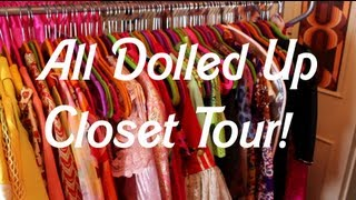 Closet Tour! | All Dolled Up