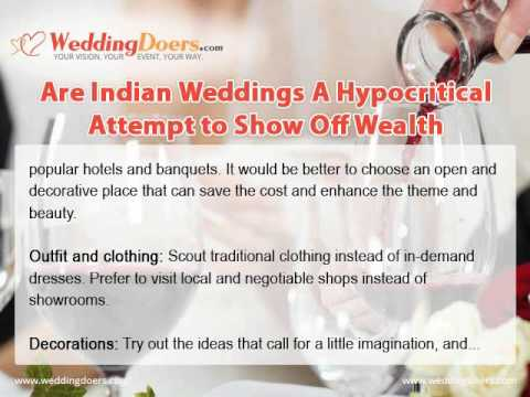 Are Indian Weddings A Hypocritical Attempt to Show Off Wealth