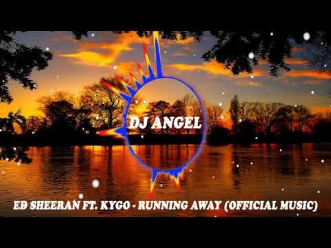 Ed Sheeran ft. Kygo - Running Away (Official Music)