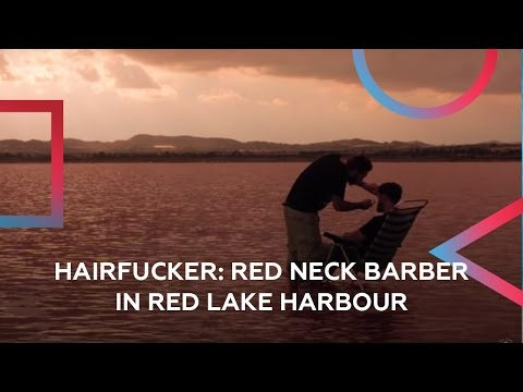 Red Neck Barber in Red Lake Harbour. Pop Up Hairdressing by Hairfucker.
