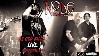 NODE - As God Kills [Live 2018] Propheta EP