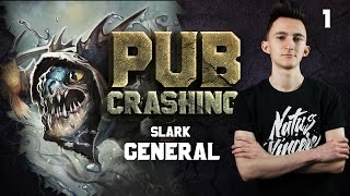 Pubs Crashing: GeneRaL on Slark vol.1