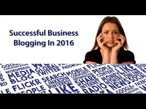 Successful Business Blogging in 2016 - Toronto Internet Marketing Video