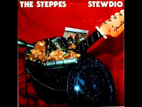 The Steppes - Stewdio