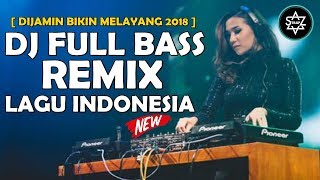 [34.02 MB] DJ DEEN ASSALAM FULL BASS REMIX LAGU INDONESIA GALAU MIX 2018