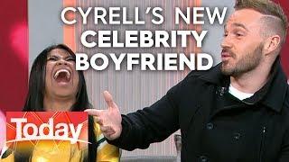 Meet Cyrell's new celebrity boyfriend | TODAY Show Australia