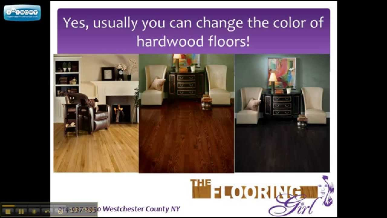 Can You Change The Color Of Your Hardwood Floors? Westchester NY   YouTube