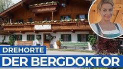 DER BERGDOKTOR | Drehorte am Wilder Kaiser | Tirol