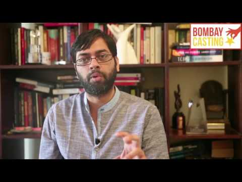Bombaycasting Audition Tips By Renowned Director Kanu behl.