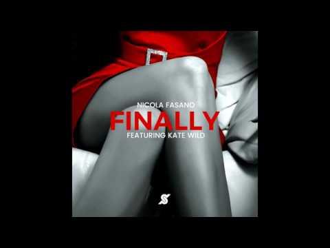 Nicola Fasano Featuring Kate Wild - Finally