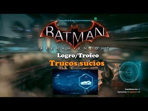 Batman Arkham Knight | Logro/Trofeo | Trucos sucios