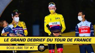 LE GRAND DEBRIEF DU TOUR DE FRANCE ! Roue Libre Cyclisme