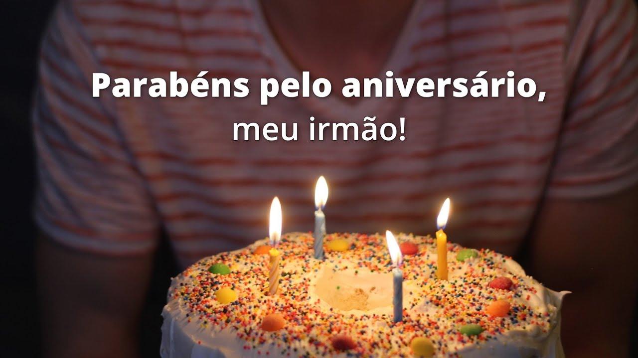 Feliz Aniversário Youtube: Feliz Aniversário, Meu Querido Irmão