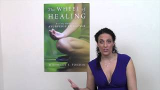 How Ayurveda Changed My Life: Michelle Fondin