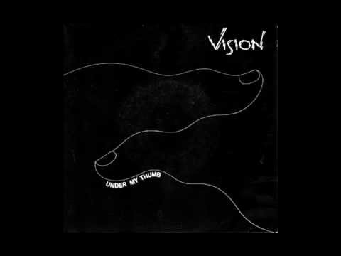 Vision - Under My Thumb (The Rolling Stones Cover)