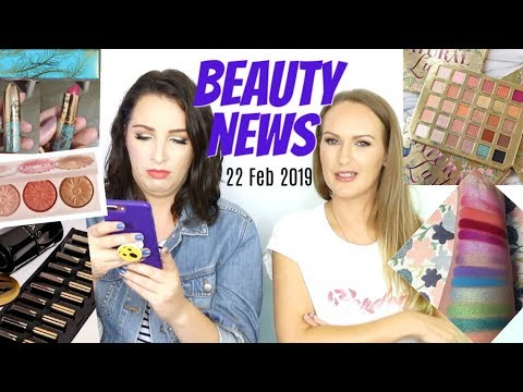 BEAUTY NEWS – 22 February 2019 | New Releases & Updates