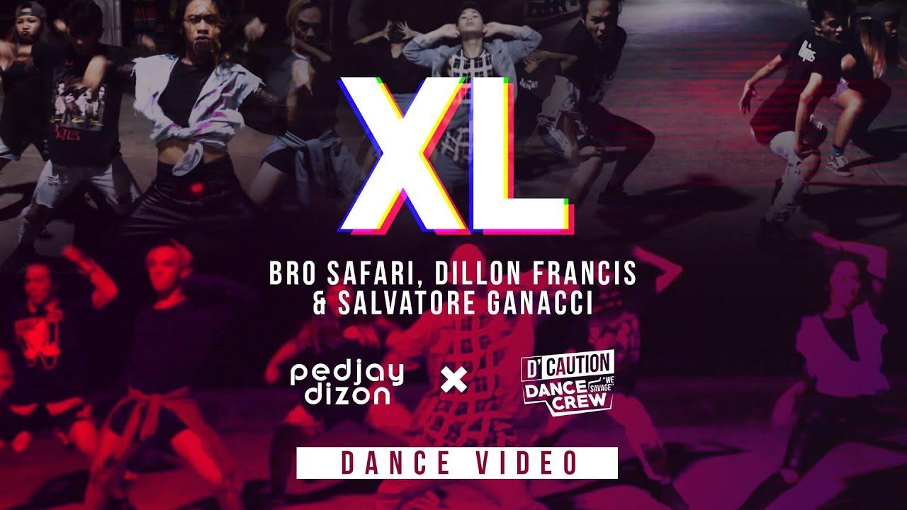 Bro Safari, Dillon Francis & Salvatore Ganacci - XL ( Dance Choreography ) Pedjay Dizon X D'Caution image