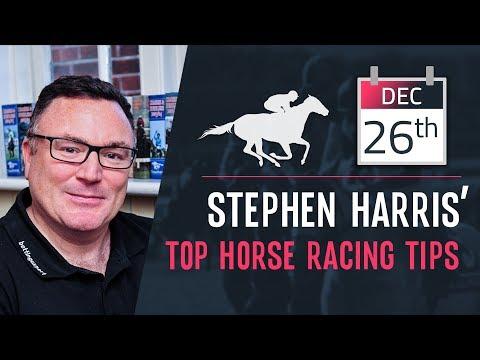 Stephen Harris' Top Horse Racing Tips For Thursday 26th December