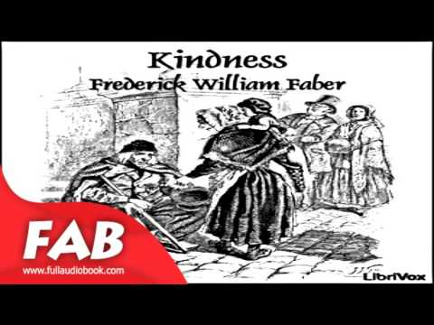 Kindness Full Audiobook by Frederick William FABER by Non-fiction