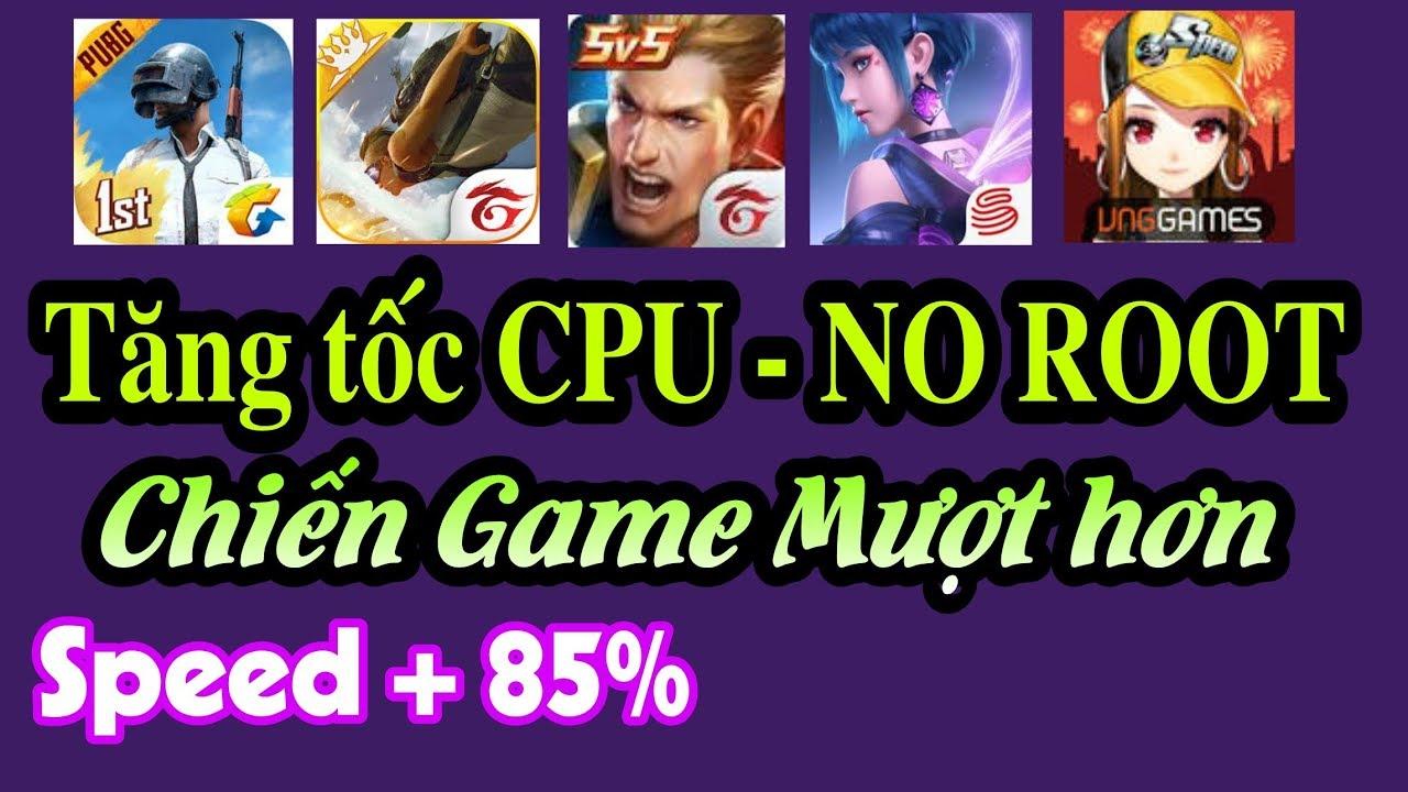 Ứng dụng Bá đạo – Tăng tốc CPU cho mọi máy yếu, Giúp chơi game và thao tác mượt hơn – NO ROOT