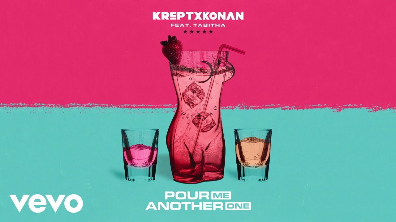 Krept & Konan ft  Tabitha ft  Tabitha - Pour Me Another One (Official Audio)