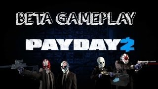 Payday 2 PC BETA Gameplay [HD]