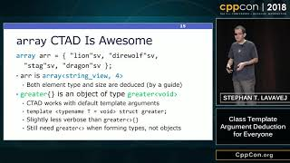 "CppCon 2018: Stephan T. Lavavej ""Class Template Argument Deduction for Everyone"""