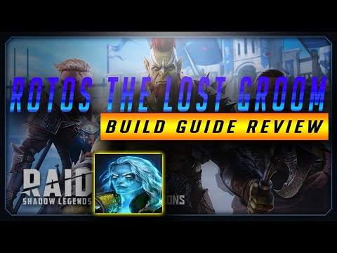 ROTOS THE LOST GROOM GUIDE BUILD REVIEW | RAID: SHADOW LEGENDS