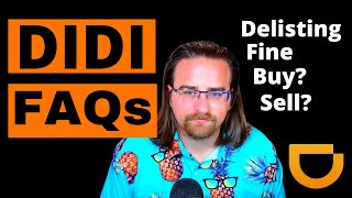 DIDI Stock Frequently Asked Questions | Delisting | Fine