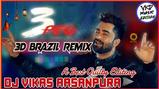 3_Pag_Sharry_Maan_Wedding_Boy_Spiecal_Song_3D Brazil Mix__Dj Prem Sound Jodhpur__& Vikas Aasanpura