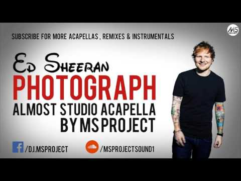 Ed Sheeran - Photograph (Official Acapella...