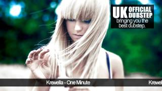 Krewella - One Minute (Dubstep)