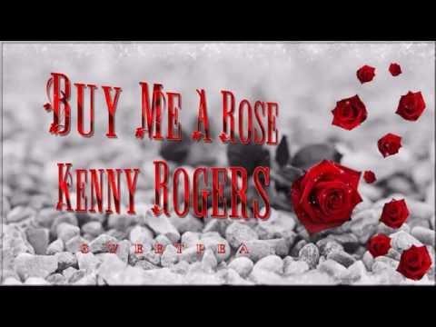Kenny Rogers ♫ Buy Me A Rose ☆ʟʏʀɪᴄ ᴠɪᴅᴇᴏ☆