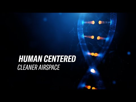 Human Centered | Cleaner Airspace