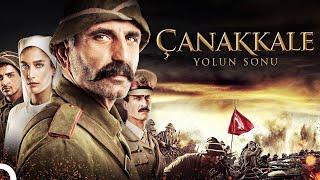 Çanakkale Yolun Sonu  Aksiyon Türk Filmi Full İzle