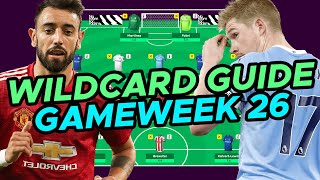 Complete FPL Wildcard Double Gameweek 26 Guide | Fantasy Premier League 2020/21