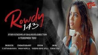 Rowdy 143 | Latest Telugu Short FIlm 2018 | By Tejeswer Teju | TeluguOne