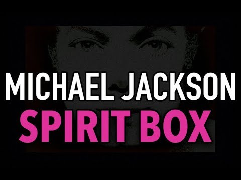 MICHAEL JACKSON - Spirit Box SoulSpeaker Session. HE ENTERS MY ROOM.
