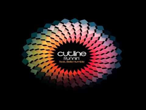 Cutline - Runnin (Ft. Belle Humble)