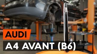 Reemplazar Kit amortiguadores AUDI A4: manual de taller