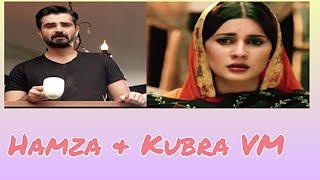 Hamza & Kubra VM|| Woh HumSafar Tha
