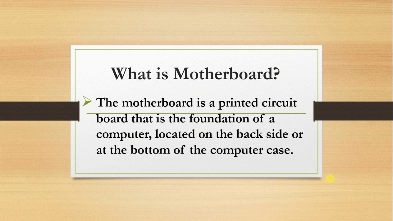 What Is Motherboard Youtube Printed Circuit Board Provides The Base Or Foundation For