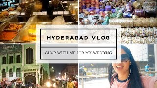 Hyderabad Vlog | Shop with me for my wedding