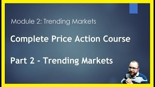 Forex Price Action for Beginners - Part 2 - Trending Markets
