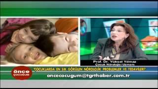 Çocuklarda en sık görülen nörolojik problemler ve tedavileri - Önce Çocuğum 2 Mart 2012.m4v