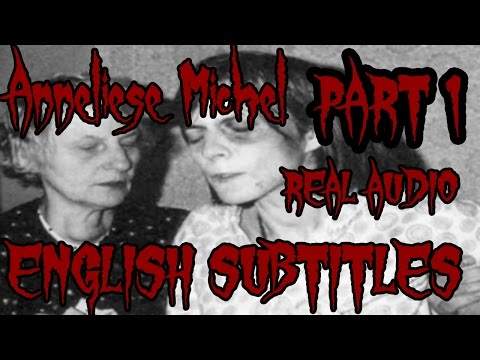 Anneliese Michel   ENGLISH SUBTITLES   ENHANCED AUDIO  REAL Exorcism audio tape