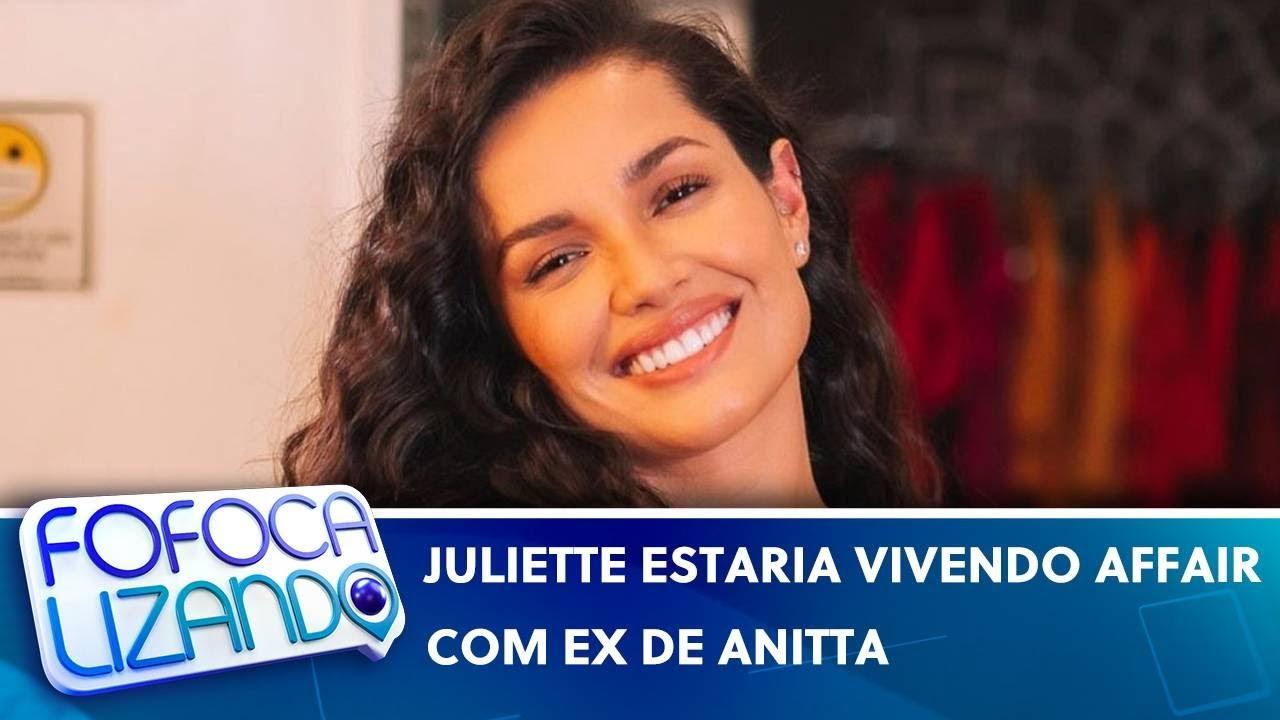 Juliette estaria vivendo affair com ex de Anitta, segundo colunista   Fofocalizando (14/06/21)
