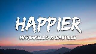 Marshmello, Bastille - Happier (Lyrics) Video