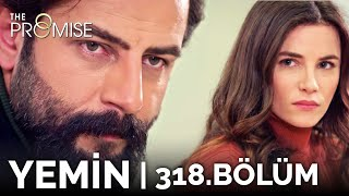 Yemin 318. Bölüm | The Promise Season 3 Episode 318